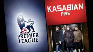 Fire - Kasabian (Instrumental) [Premier League] FullSong