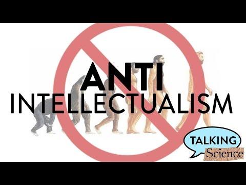 The Anti-Intellectualism Movement