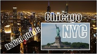 New York City Travel Guide And Chicago Top Attractions