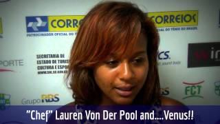 Chef Lauren Von Der Pool acompanha Venus Williams no Brasil