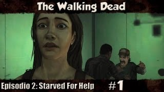 The Walking Dead - Ep.2 - Amigos? - Parte 1 (Starved For Help)