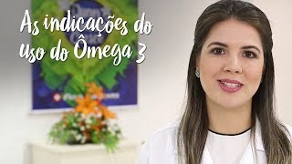 Momento Clinic Farma – As indicações de uso do Ômega 3