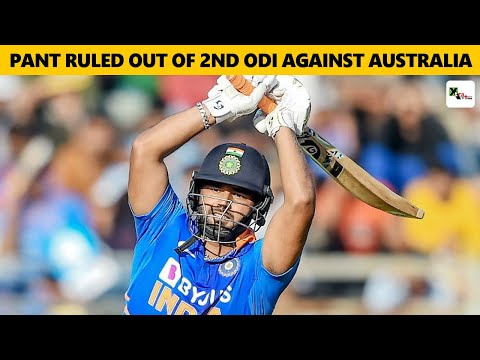 WATCH: Pant ruled out of the 2nd ODI against Australia | India vs Australia