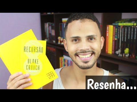 RECURSÃO | BLAKE CROUCH | RESENHA | EZEQUIEL SOUZZA