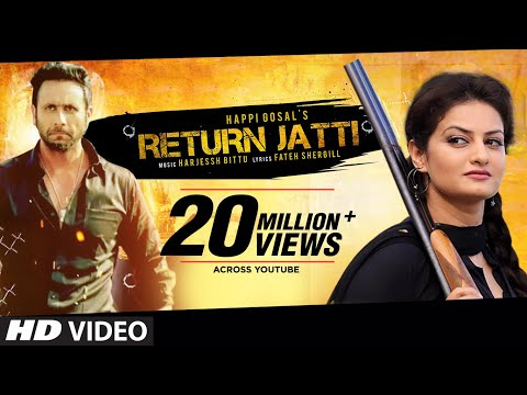 Video Return Jatti Full Video Song | Happi Gosal | Noor | Latest Punjabi Song download in MP3, 3GP, MP4, WEBM, AVI, FLV January 2017