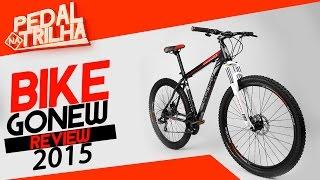 Pedal Na Trilha - Bike Gonew Endorphine 6.3 2015!!