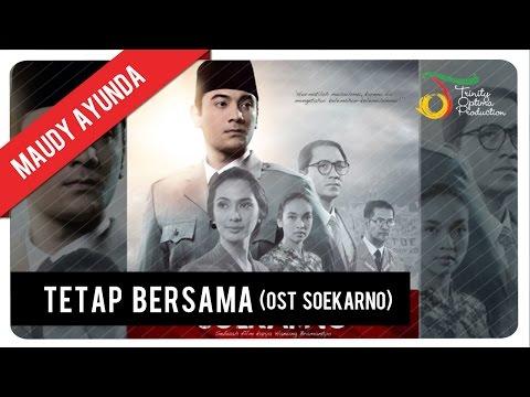Maudy Ayunda - Tetap Bersama | OST Soekarno
