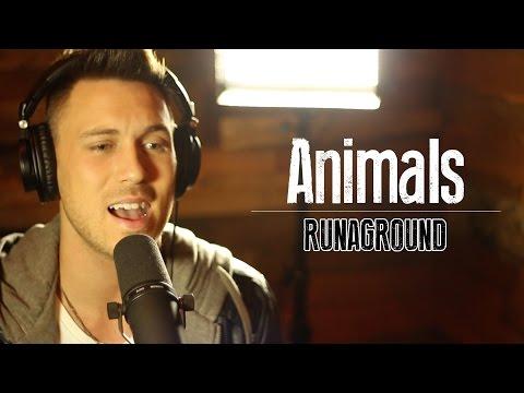 Cover - Animals - Maroon 5 - Music Lyric Video Cover - RUNAGROUND - iTunes: http://bit.ly/RAG-Animals - Watch House of Robots: http://bit.ly/House-Robots - SUBSCRIBE! http://bit.ly/Subscribe-RAG -...