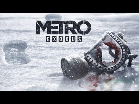 Metro Exodus   ТРЕЙЛЕР (на русском)