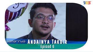 Samarinda | Andainya Takdir | Episod 6 Video