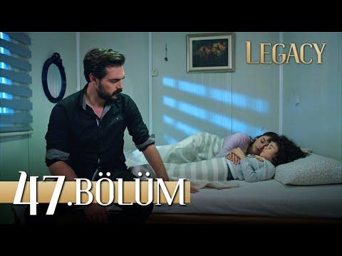 Emanet 47. Bölüm | Legacy Episode 47
