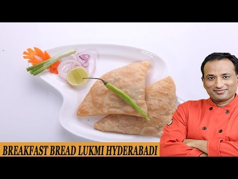 BREAKFAST BREAD LUKMI HYDERABAD