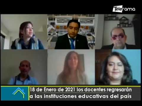 18 de Enero de 2021 los docentes regresarán a las instituciones educativas del país