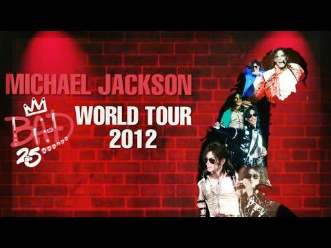 BAD 25 WORLD TOUR 2012 (Fanmade) | Michael Jackson