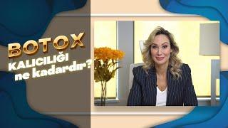 Botox yaptırdıktan sonra etki süresi nedir