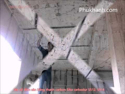 GIA CỐ KẾT CẤU BÊ TÔNG BẰNG SIKA CARBODUR S512 S914