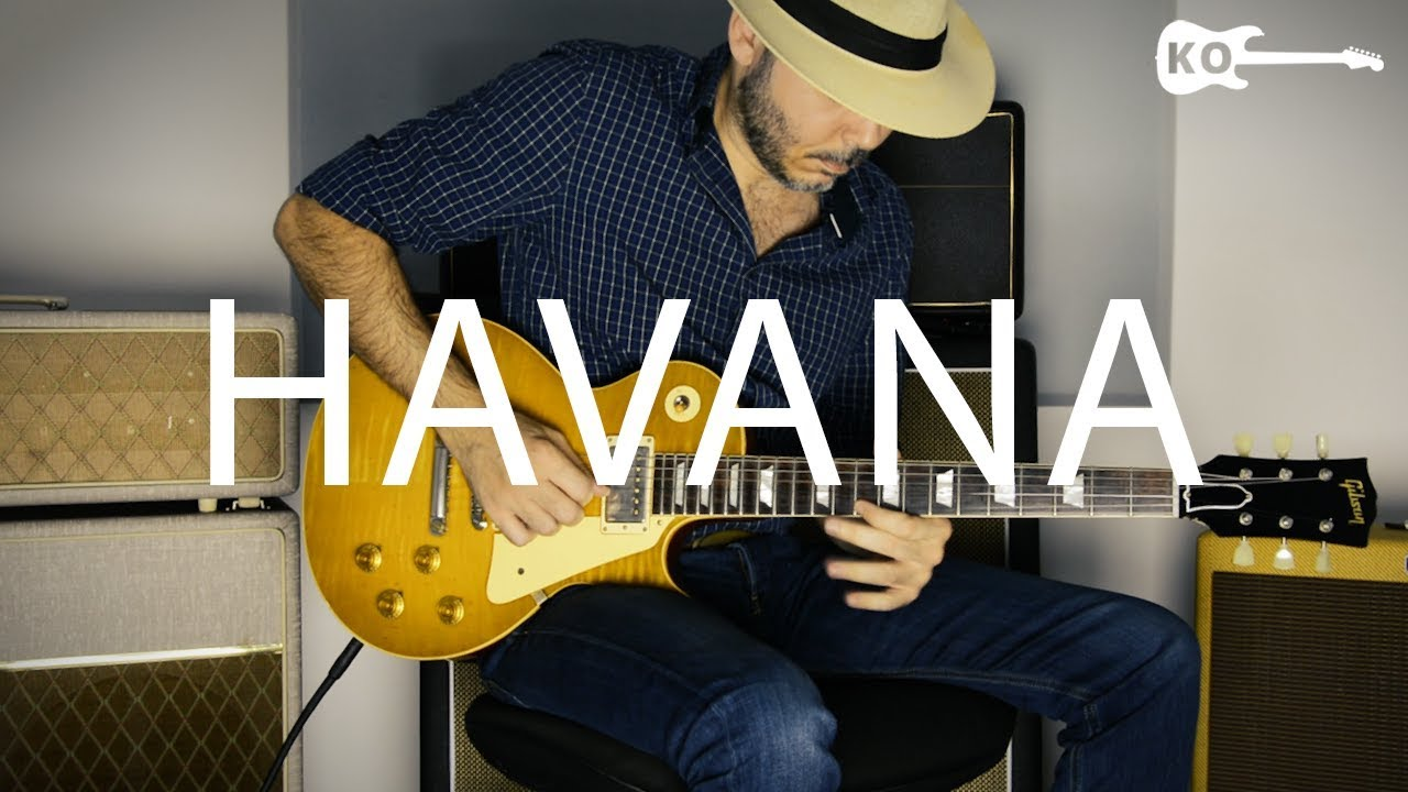 Camila Cabello – Havana – Electric Guitar Cover by Kfir Ochaion