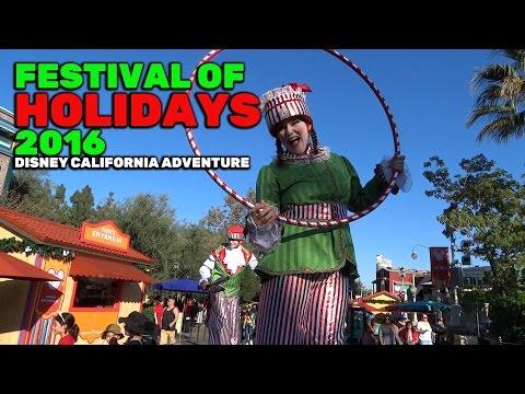Festival of Holidays 2016 walkthrough at Disney California Adventure