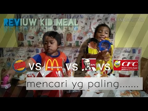 Reviuw kid meal burger king vs mcdonald vs KFC vs CFC