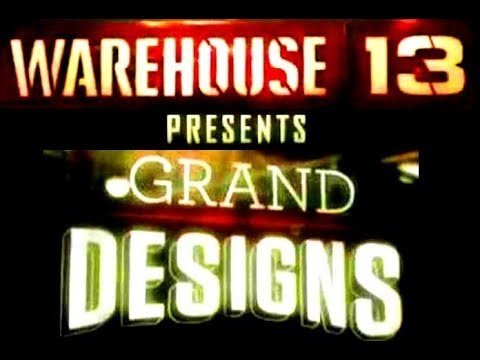 Warehouse 13   (Webisode's 1-10) Grand Designs (FULL)