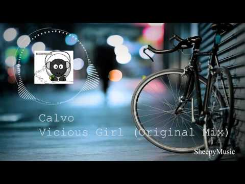 Calvo - Vicious Girl (Original Mix)