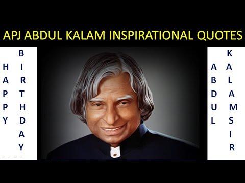 Birthday quotes - APJ ABDUL KALAM INSPIRATIONAL QUOTES  BIRTHDAY SPECIAL
