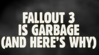 Video Fallout 3 Is Garbage, And Here's Why MP3, 3GP, MP4, WEBM, AVI, FLV Maret 2019