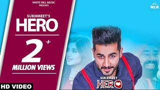 Latest Punjabi Songs 2017  Hero (Full Song)  Sukhmeet  Kanika Mann  BN Sharma  White Hill Music  New Punjabi Songs...
