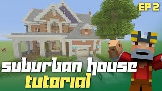 Minecraft Xbox 360/One: How to Build - Suburban House! (Part 2)