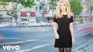 Alison Krauss - Losing You cover