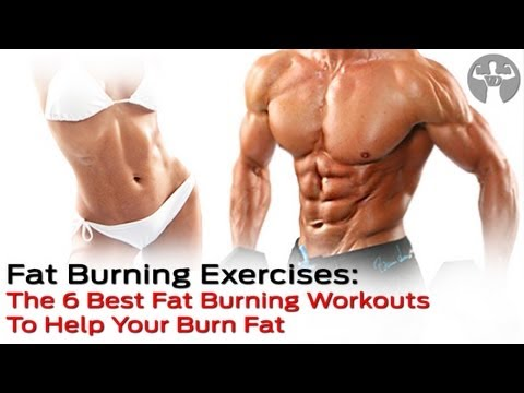 Fat Lose Burning Exercises: The 6 Best Fat Burning Workout To Help Your Burn Fat