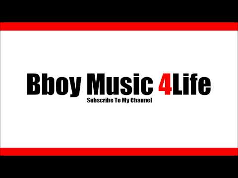 Lack Of Afro - P.A.R.T.Y Instrumental  | Bboy Music 4 Life