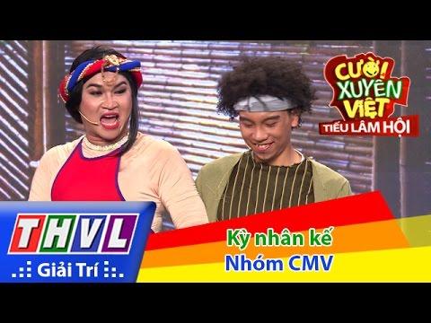 Cười xuyên Việt - Tiếu lâm hội | Tập 7: Kỳ nhân kế - Nhóm CMV
