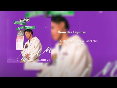 BIN - Dono das Esquinas (Álbum Completo)
