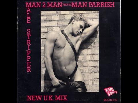 Man 2 Man Meet Man Parrish - Male Stripper  1986 (High Energy) (видео)