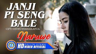Naruwe - Janji Pi Seng Bale (Official Music Video)