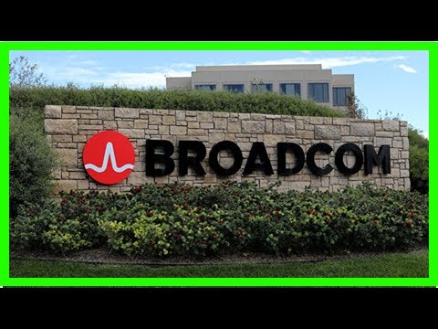 Broadcom Insists Trump-Blocked Qualcomm Purchase No Threat to National Security