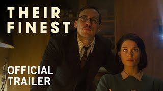Nonton Their Finest   Official Trailer   Own It Now On Digital Hd  Blu Ray   Dvd Film Subtitle Indonesia Streaming Movie Download