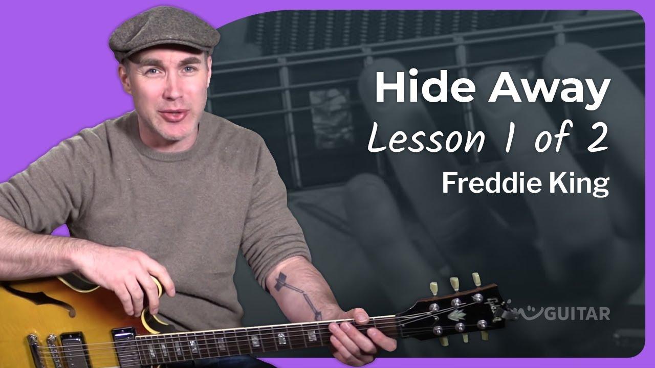 Freddie King – Hide Away Guitar Lesson Tutorial Blues How to play Hideaway