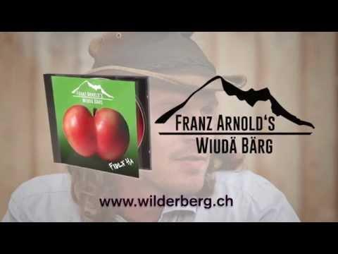 FRANZ ARNOLD'S WIUDÄ BÄRG - CD Trailer FIDLÄ HA