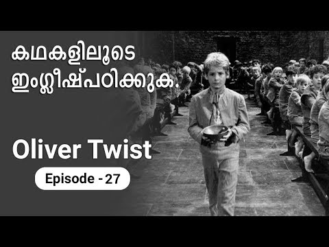 Oliver Twist. Episode 27, Learn english through stories. Malayalam video