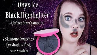 Onyx Ice (BLACK Highlighter!) Jeffree Star Cosmetics Face Swatches, Use, & Review