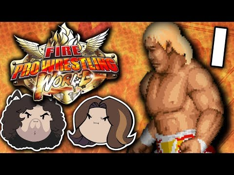 Fire Pro Wrestling World: World's Greatest Fighting Game - PART 1 - Game Grumps