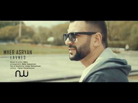 Mher Asryan - Lavn Es