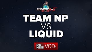 Team NP vs Liquid, Moonduck Elimination Mode II, game 1 [Tekcac, 4ce]