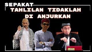 Video KH. Idrus Romli - Adi Hidayat - Abdul Somad || TAHLILAN 3,7,40 & 100 Hari Tidaklah Dianjurkan MP3, 3GP, MP4, WEBM, AVI, FLV Februari 2019