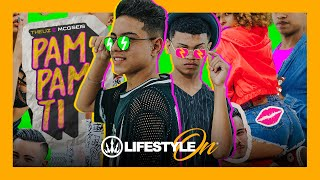 MCs Matheuzinho e G6 - Pam Pam Ti (Lifestyle ON)
