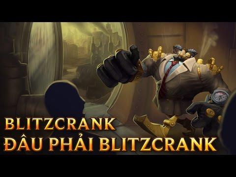 Đâu Phải Blitzcrank - Definitely Not Blitzcrank