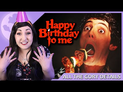 HAPPY BIRTHDAY TO ME (1981) 🦇 All The Gory Details Movie Review