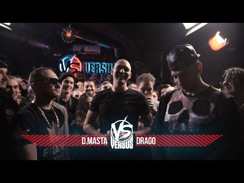 VERSUS #6 (сезон IV): D.Masta VS Drago (видео)